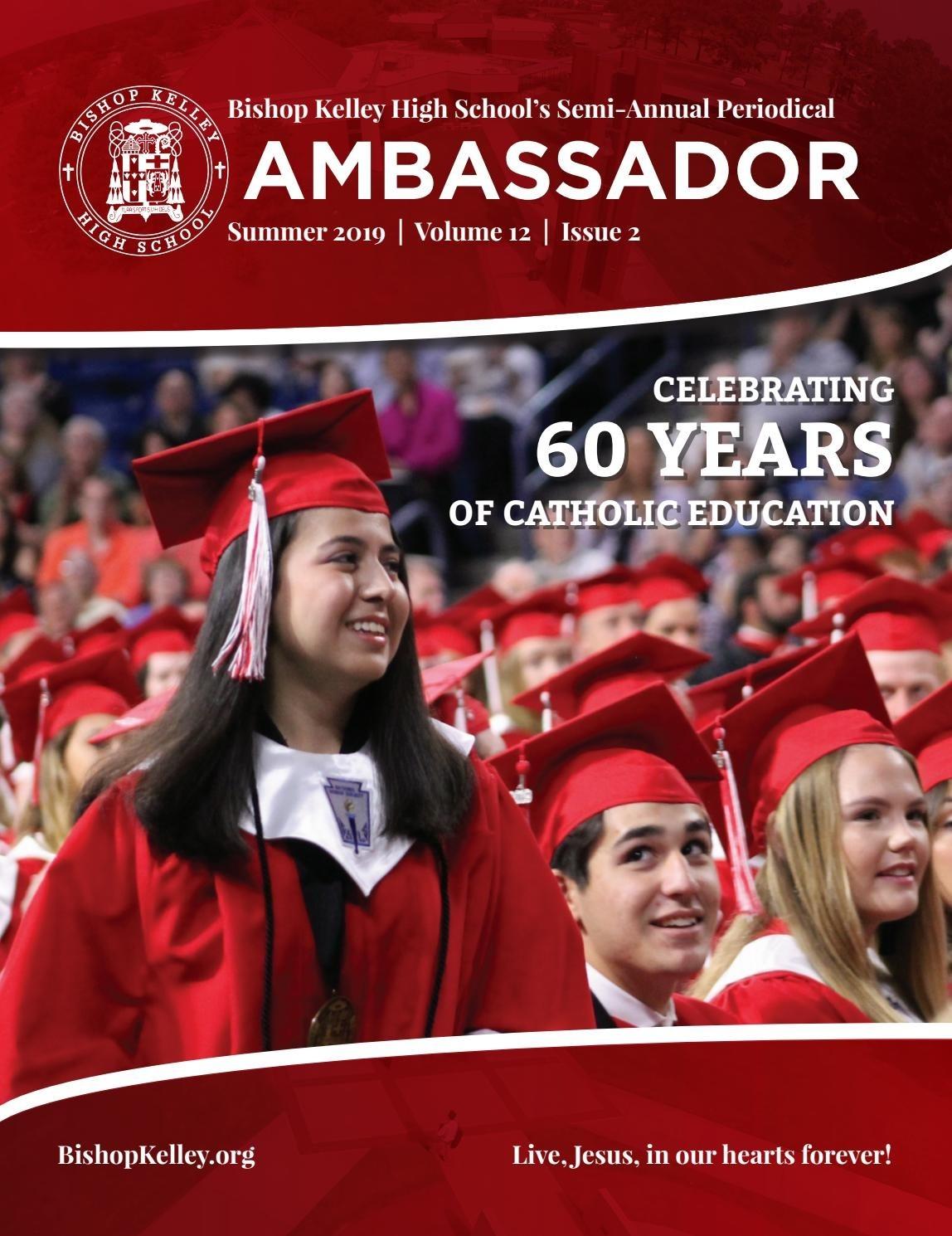 Bishop Kelley Ambassador - Summer 2019 By Lhillenberg - Issuu-Bishop Kelley 2020 Holidays