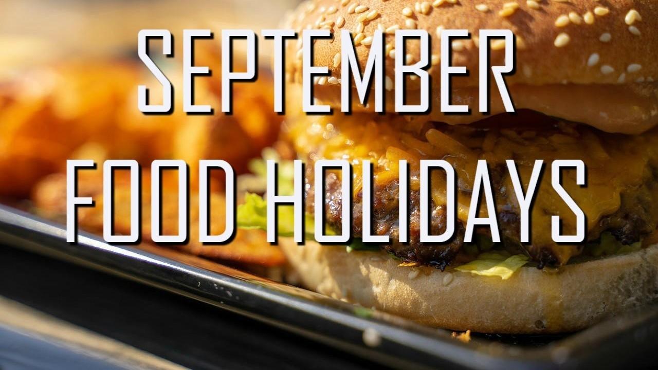 Celebrating September Food Holidays In Las Vegas | 2019-Food Holidays In The U.s