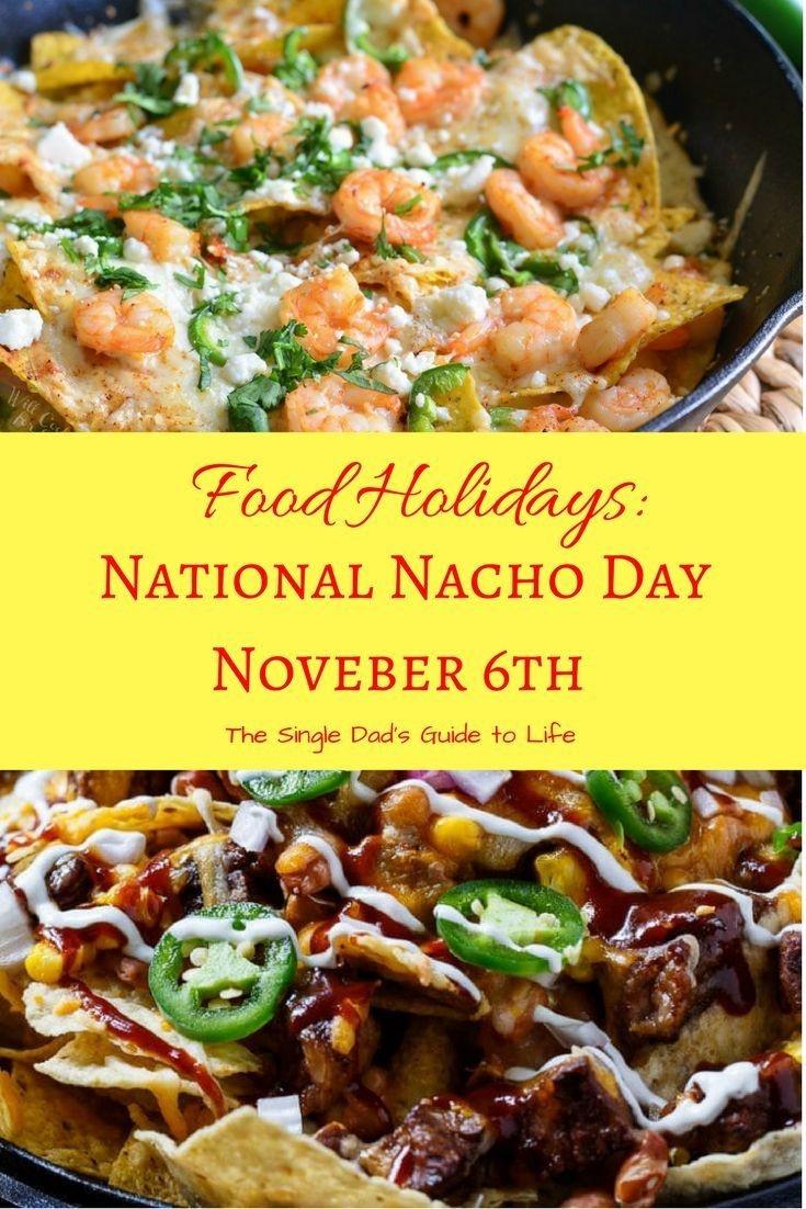 Food Holidays: National Nacho Day November 6Th | Food-Food Holidays In The U.s