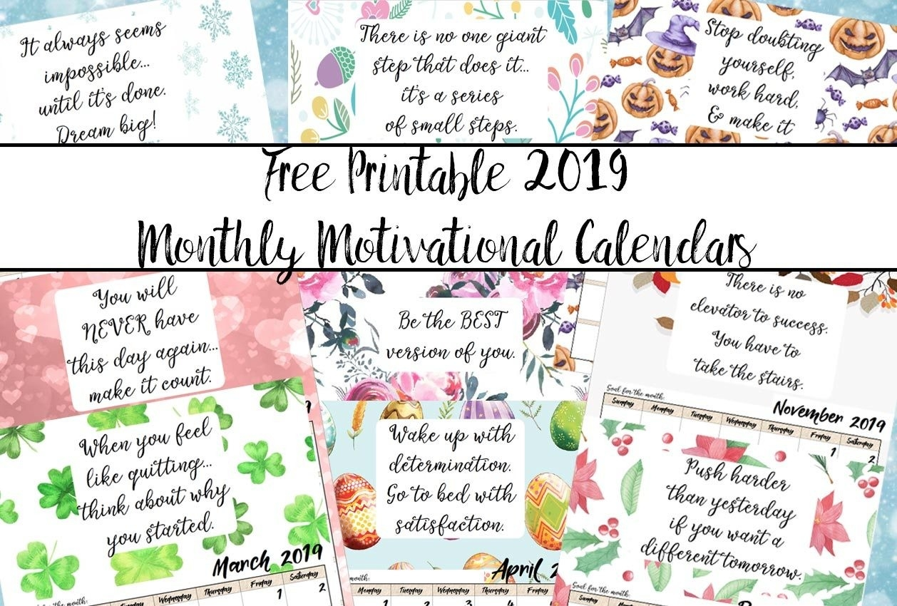 Free Printable 2019 Monthly Motivational Calendars-8X 10 Monthly Calaendar Printable