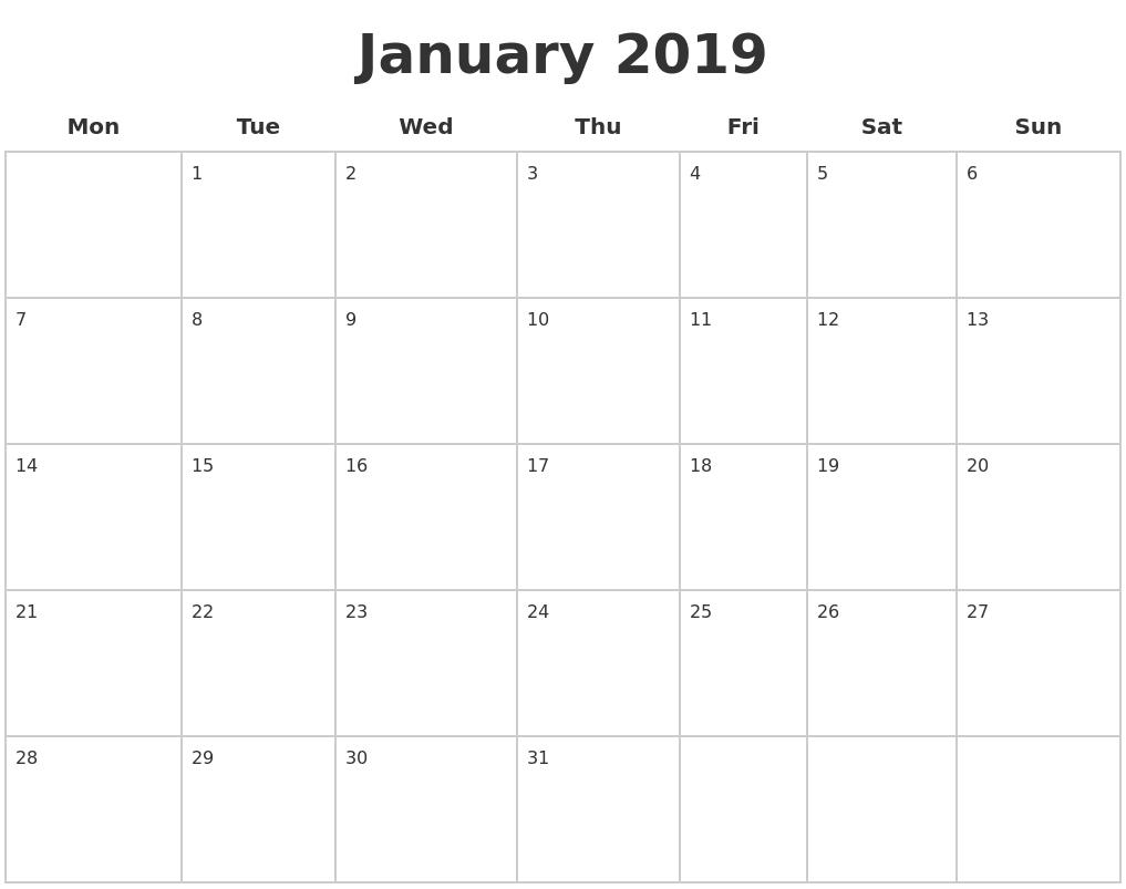 January 2019 Blank Calendar Pages Monday Start #january2019-Monthly Calendar Starting Monday