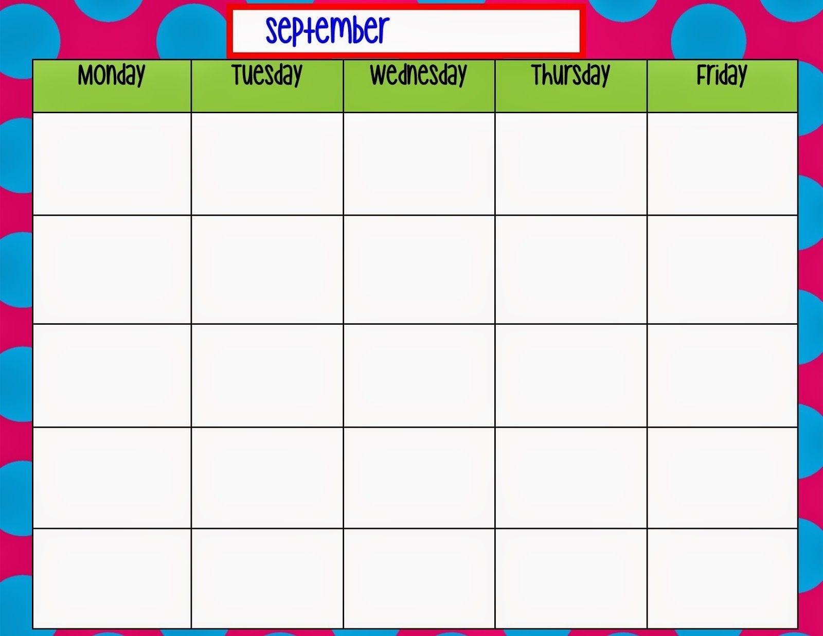 Monday Through Friday Calendar Template | Preschool | Weekly-Monday Through Friday Template