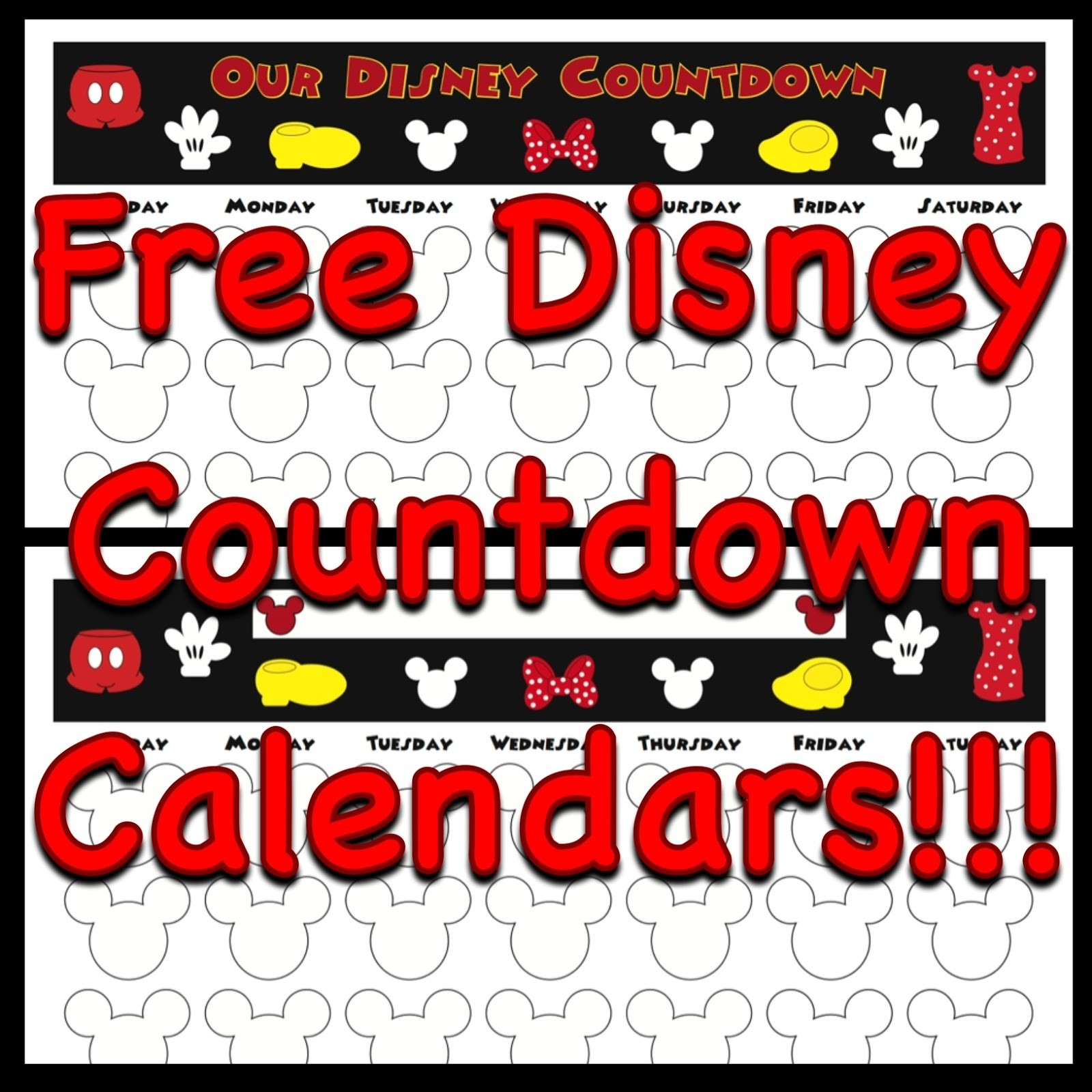 My Disney Life: Countdown Calendars-Countdown To Disney Template