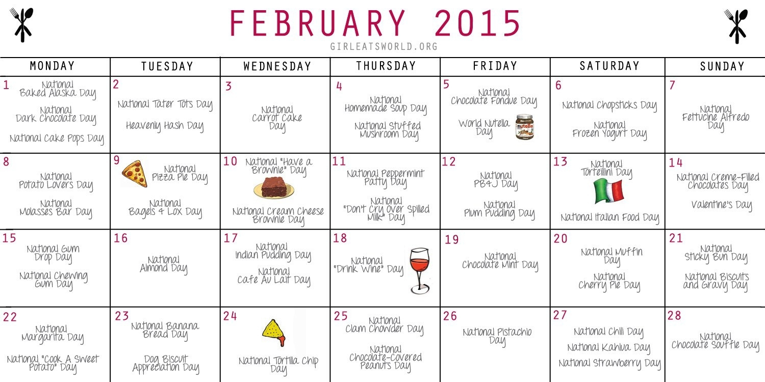 National Food Holidays February 2015 | Girl Eats World-Calendar Of Food Holidays