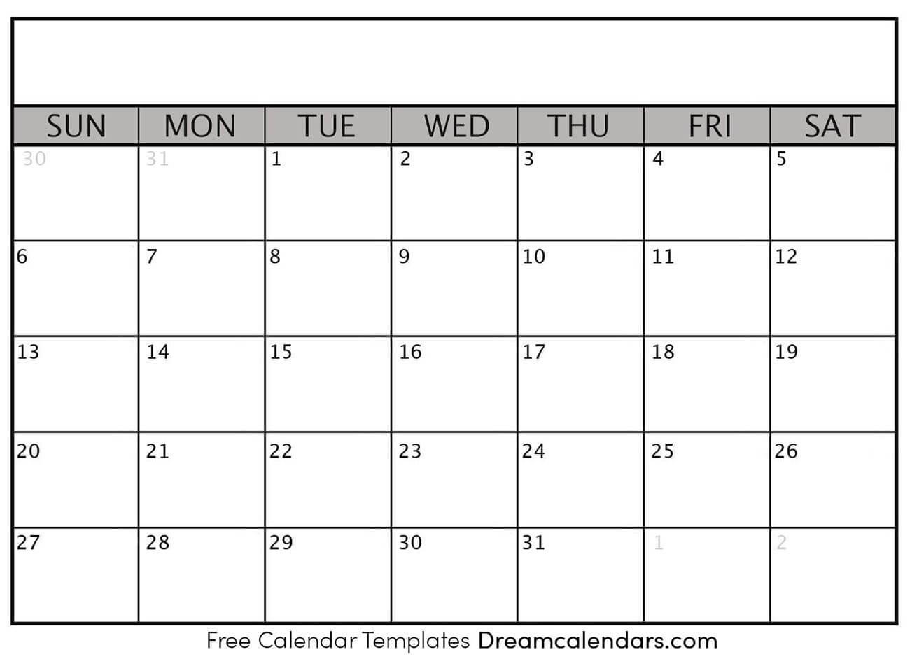 Printable Blank Calendar - Dream Calendars-Calendar Blank With Numbers And Printable