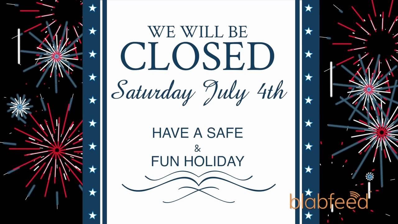 Closed For 4Th Of July Sign Template - Wpa.wpart.co-July 4Th Closed Sign Template