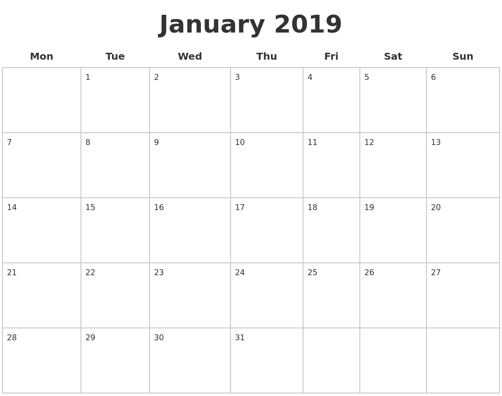 January 2019 Blank Calendar Pages Monday Start #january2019-Blank Calander Print Out Starting Monday