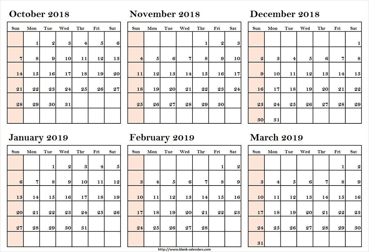 October 2018 To March 2019 Calendar Printableoctober 2018 To-Blank 6-Month Calendar Template