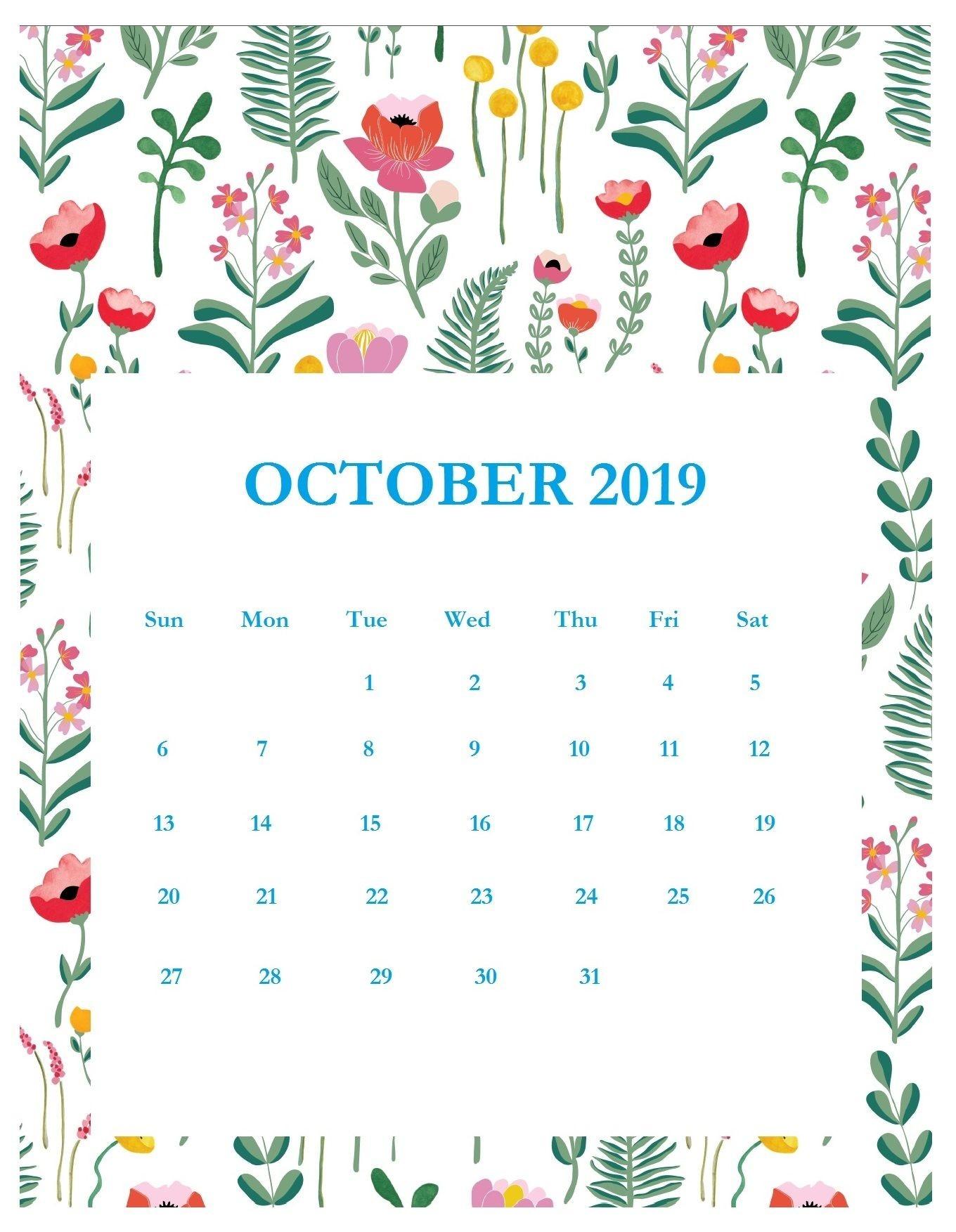 Print Beautiful October 2019 Calendar Template-Template For Calendars With Flowers