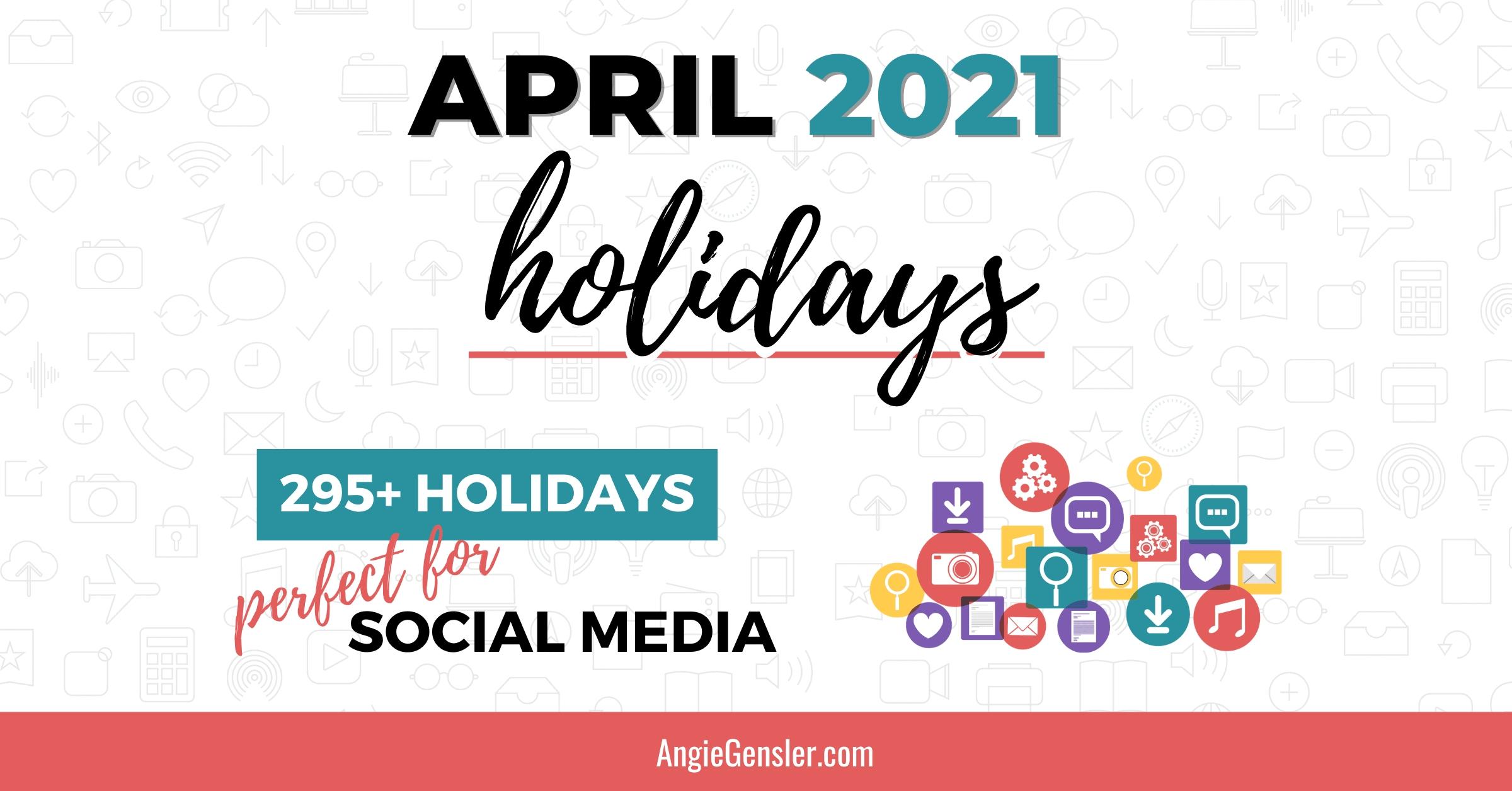 April 2021 Holidays + Fun, Weird, And Special Dates - Angie-Printable Healthcare Awareness Calendar 2021
