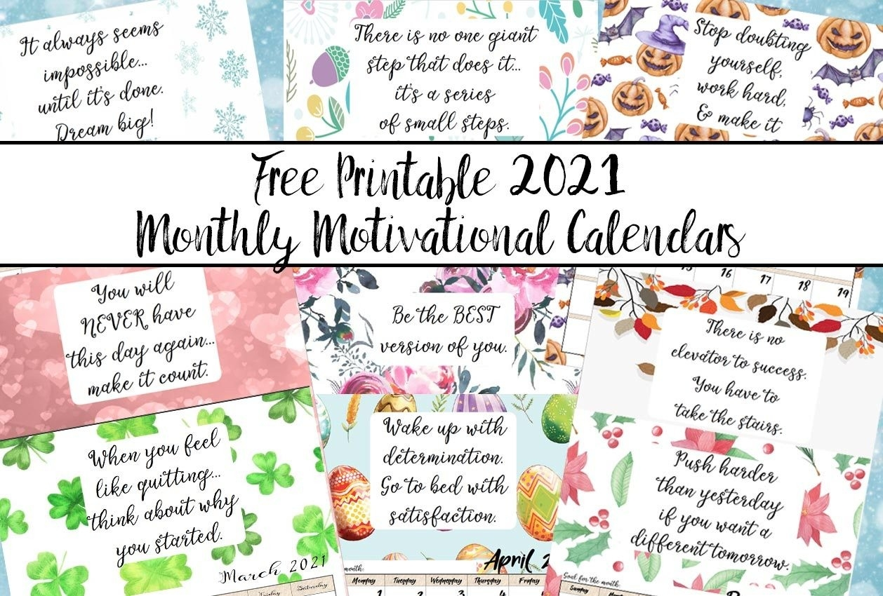 Free Printable 2021 Monthly Motivational Calendars-Printable Monthly Diaries 2021