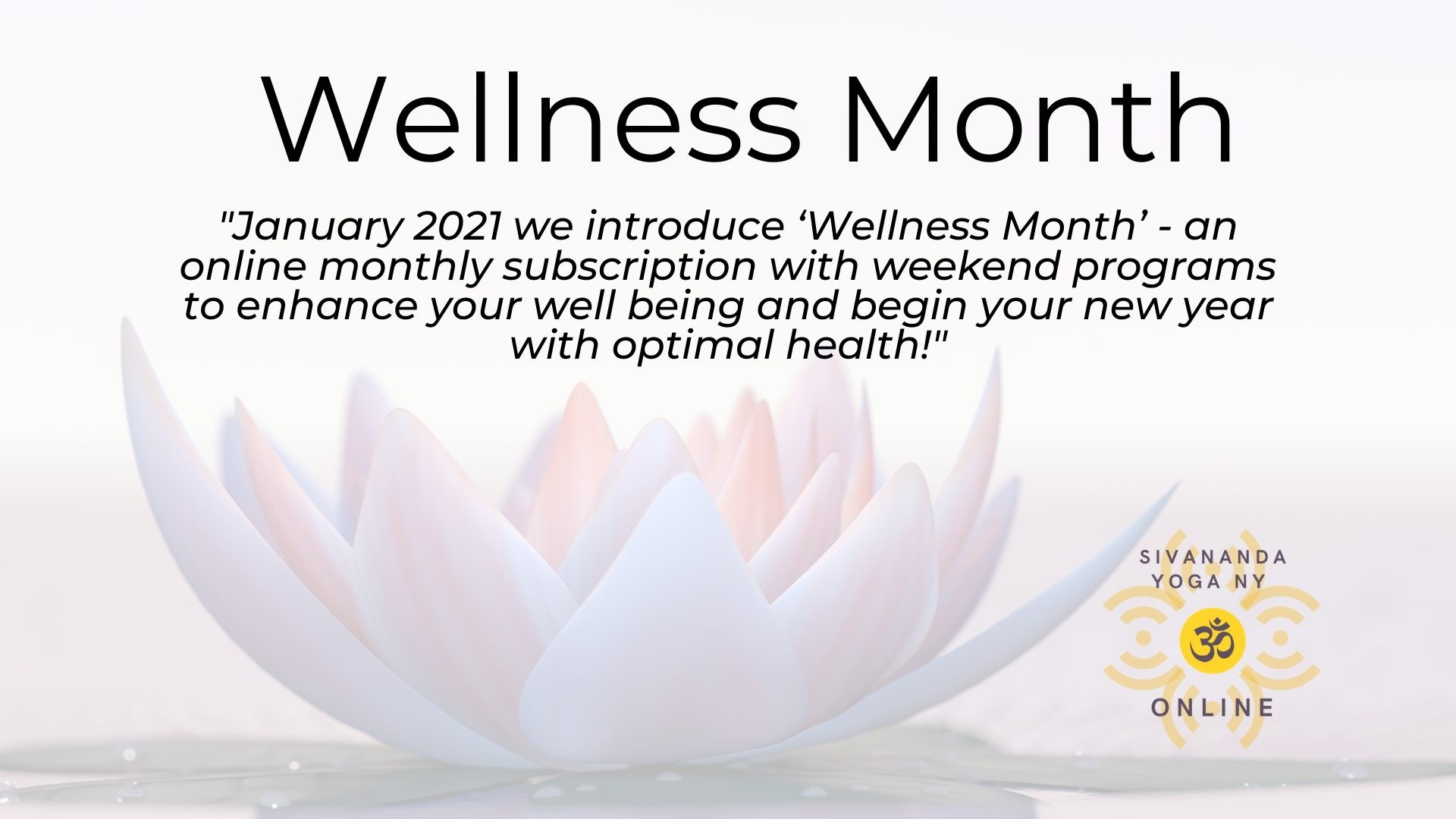 Online Monthly Subscription Wellness Month (Jan 2021-Monthly Wellness 2021