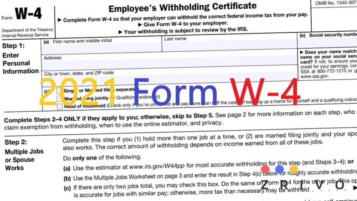 W4 Form 2021 - W-4 Forms - Zrivo-2021 Printable Irs Forms W-4