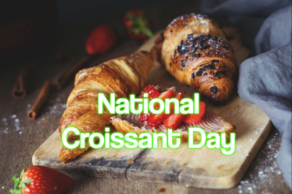 National Croissant Day 2021 - When, Where And Why It Is-National Food Days 2021