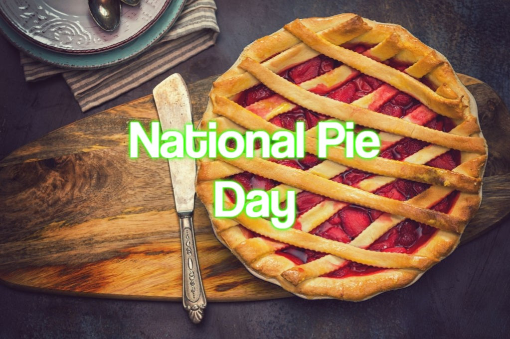 National Pie Day 2021 - When, Where And Why It Is Celebrated?-National Food Days 2021