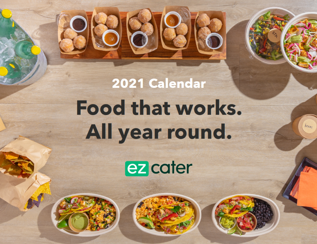 Celebrate Food Every Day With The Ezcater 2021 National-National Food Days 2021 Calendar