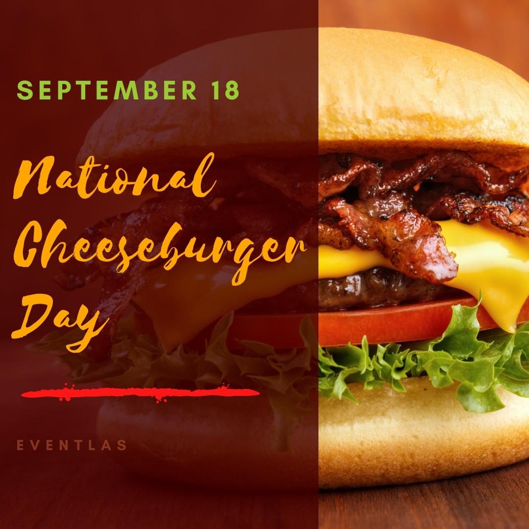 National Cheeseburger Day 2021 - Usa   Eventlas-National Food Holidays For 2021